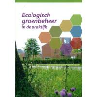 Ecologisch groenbeheer in de praktijk